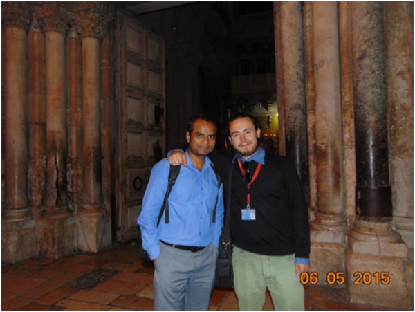 In front of the Church of the Holy Sepulchre From right to left: Tour guide and Mr. Naveen Tripathi