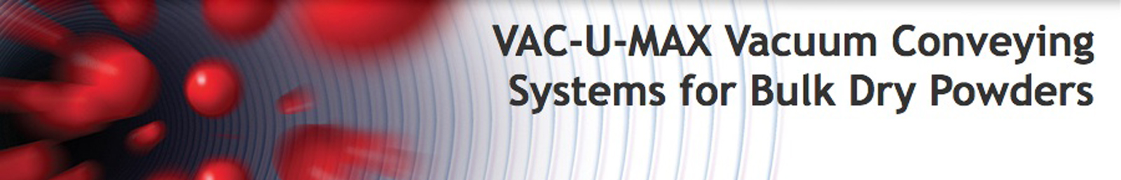 VAC-U-MAX Metal Powder Recovery System (AM-MPRS)