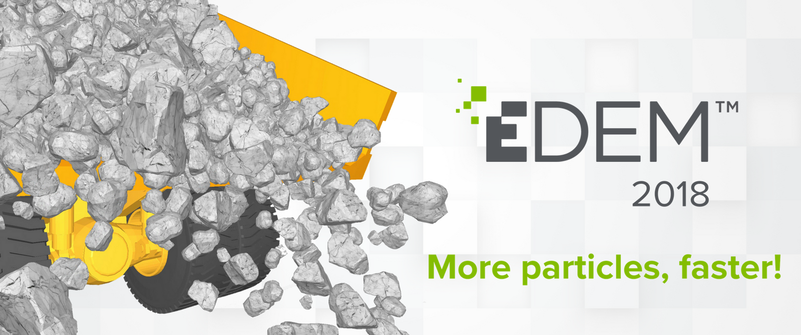 More particles…faster with EDEM 2018